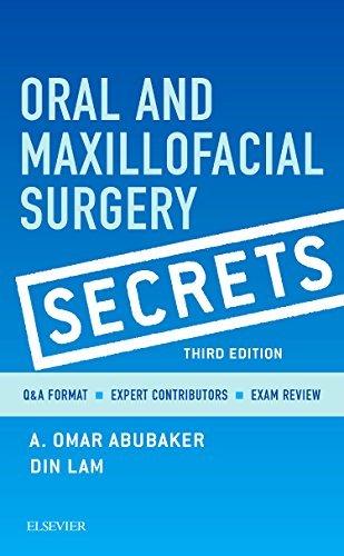Oral and Maxillofacial Surgery Secrets, 3e by Abubaker DMD PhD A. Omar Lam DMD MD Din (2015-11-15) Paperback