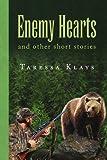Enemy Hearts, Taressa Klays, 1441500022