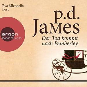 Der Tod kommt nach Pemberley Hörbuch