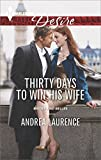 Thirty Days to Win His Wife (Brides and Belles Book 2)