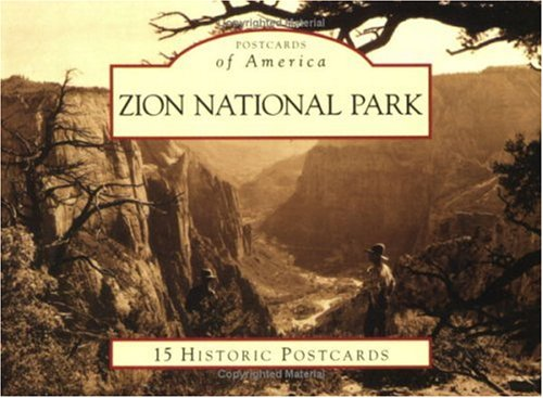 Zion National Park (Postcards of America: - Co Tiffany Ca And