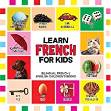 French for Kids: Learn French for Toddler - French Reading Practice, Teaching French to Preschoolers (Bilingual English French Children's Books Book 1) (English Edition)
