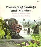 Wonders of Swamps and Marshes, Stephen Caitlin, 0816717664