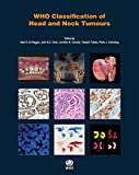 img - for WHO Classification of Head and Neck Tumours (IARC WHO Classification of Tumours) book / textbook / text book