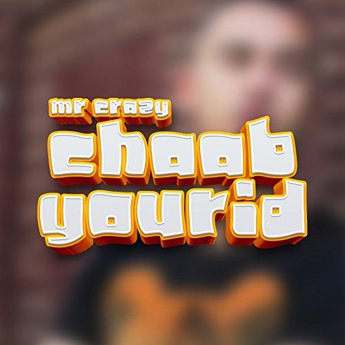 music mr crazy chaab yourid