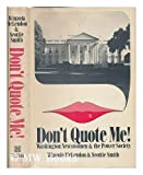 Don't Quote Me, Winzola McLendon and Scottie Fitzgerald Smith, 0525094725
