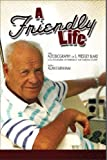 A Friendly Life, S. Prestley Blake and Alan Farnham, 0982664419