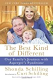 The Best Kind of Different, Shonda Schilling and Curt Schilling, 0061986844