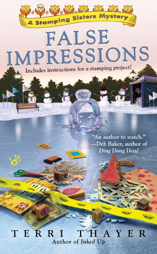 False Impressions (A Stamping Sisters Mystery Book 3)