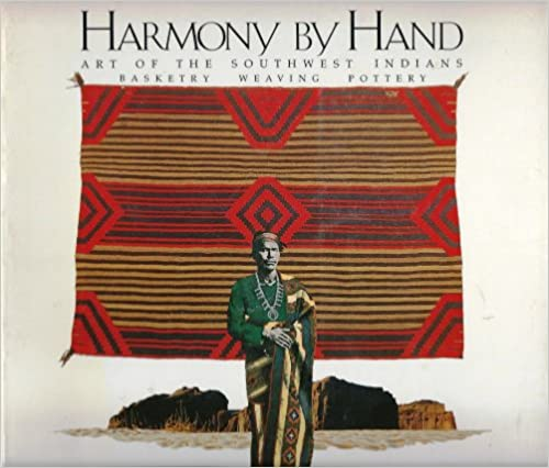 Book Harmony by Hand: Art of the South-west Indians - Basketry, Weaving, Pottery