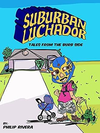 Suburban Luchador