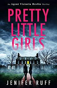 Pretty Little Girls by Jenifer Ruff ebook deal