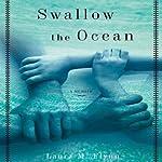 Swallow the Ocean: A Memoir | Laura M. Flynn