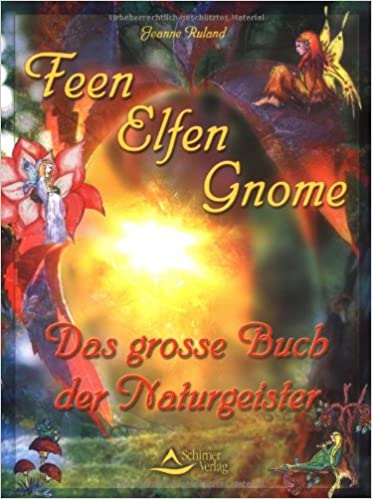 Elfen Feen Gnome Das Grosse Buch Der Naturgeister Amazon De
