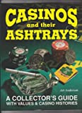 Casinos and Their Ashtrays, Art Anderson, 0964023806