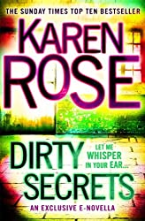 Dirty Secrets (A Karen Rose Novella): (A Karen Rose Novella) (Romantic suspense)