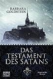 Das Testament des Satans: Historischer Roman (Historische Liebesromane. Bastei Lübbe Taschenbücher)