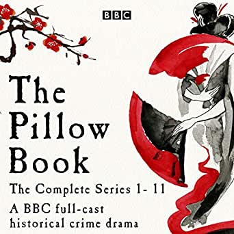 Amazon com: The Pillow Book: Series 1-11: A Full-Cast