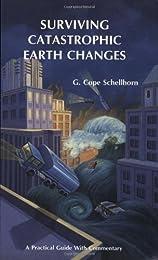 Surviving Catastrophic Earth Changes