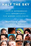 img - for Half the Sky: Turning Oppression into Opportunity for Women Worldwide by Nicholas D. Kristof (2009-09-08) book / textbook / text book