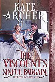 The Viscount's Sinful Bargain (The Duke's Pact Boo