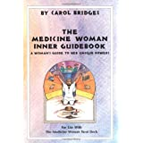 Medicine Woman Inner Guidebook