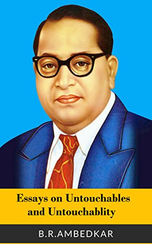 American Dream Essay Thesis Essays On Untouchables And Untouchability By Ambedkar Br English Composition Essay also Science Essay Topic Amazoncom Essays On Untouchables And Untouchability Ebook Br  How To Write An Essay Thesis