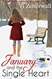 January and the Single Heart: A tale of serendipity and new love
