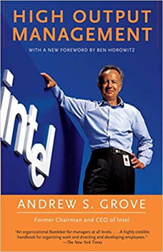 High Output Management: Andrew S  Grove: 8601404570025