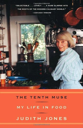 The Tenth Muse: My Life in Food by Judith Jones