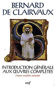 Introduction générale aux oeuvres complètes : Histoire, mentalités, spiritualité par Colloque Centre culturel international