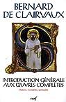 Introduction générale aux oeuvres complètes : Histoire, mentalités, spiritualité par Centre culturel international