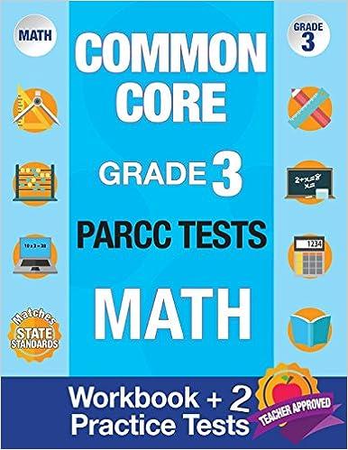 Amazon com: Common Core Grade 3 PARCC Tests Math: Workbook & 2 PARCC