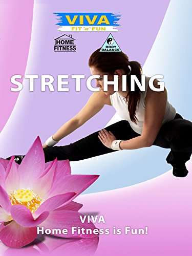 Exercise Products : Viva - Stretching: Be Supple And Fit Through Stretch Exercises