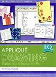 Eq with Me Applique Drawing: Beginners Guide to Drawing Like a Pro in EQ7