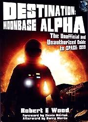 Destination: Moonbase Alpha (English Edition)