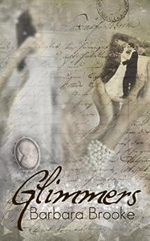Glimmers by [Brooke, Barbara]