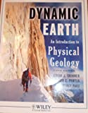img - for The Dynamic Earth (An Introduction to Physical Geology) book / textbook / text book