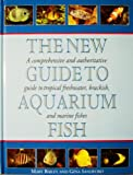 New Guide to Aquarium Fish, Mary Baily, 0831773448