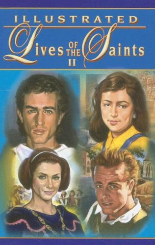Read Online Illustrated Lives of the Saints II ebook