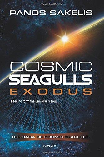 Download Cosmic Seagulls - EXODUS (THE SAGA OF THE COSMIC SEAGULLS) (Volume 1) pdf