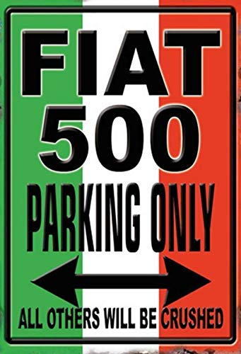 Cartel de Chapa genérica 20 x 30 cm FIAT 500 Parking Only ...