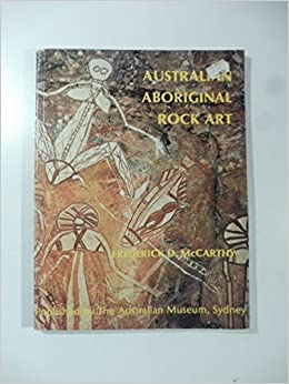 Australian Aboriginal Rock Art Frederick D Mccarthy 9780724015238
