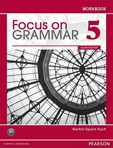 Focus on Grammar, Level 5 Workbook