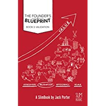 Founder's Blueprint - Book 3: Validation: The Roadmap to Startup Success
