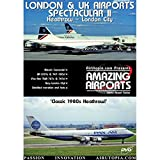 LONDON and UK Airports Spectacular II : Classic Heathrow / Gatwick & London City