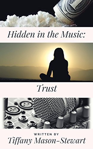 Download for free Hidden in the Music: Trust: The Mini Series