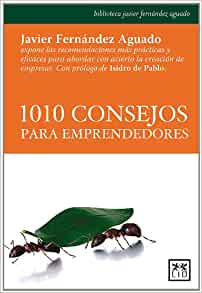 1010 consejos para emprendedores: FERNANDEZ: 9788483561478: Amazon.com