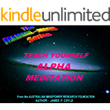 TEACH YOURSELF ALPHA MEDITATION (The Mental Magic Series Book 10)