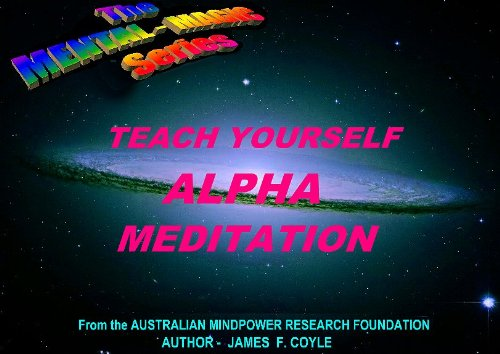 Teach yourself alpha meditation the mental magic series book 10 teach yourself alpha meditation the mental magic series book 10 by coyle fandeluxe Images